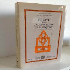 Libros de segunda mano: INGENIERIA. ENSAYO SOBRE LA COMISION DE LAS MAQUINAS. JOSE MARÍA LANZ. OBRA MONUMETAL. Lote 36667838