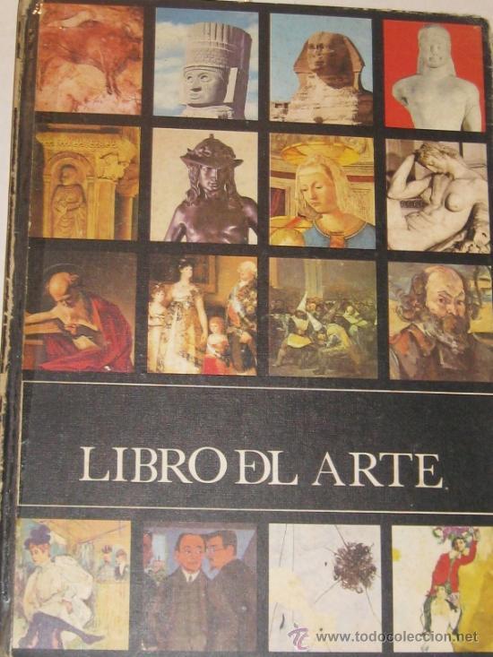 LIBRO DEL ARTE EDIT JAIMES LIBROS 1975 (Libros de Segunda Mano - Bellas artes, ocio y coleccionismo - Otros)