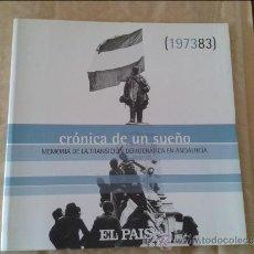 Libros de segunda mano: CRONICA DE UN SUEÑO MEMORIA DE LA TRANSICION DEMOCRATICA EN ANDALUCIA. Lote 36538742