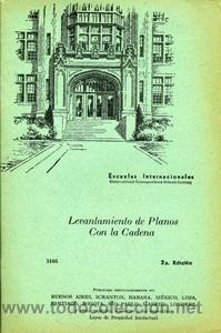 LEVANTAMIENTO DE PLANOS CON LA CADENA. ESCUELAS INTERNACIONALES (Libros de Segunda Mano - Ciencias, Manuales y Oficios - Otros)