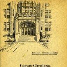 Libros de segunda mano: CURVAS CIRCULARES DE ENLACE. ESCUELAS INTERNACIONALES. Lote 36698578