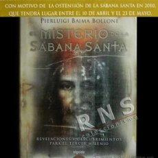 Libros de segunda mano: EL MISTERIO DE LA SÁBANA SANTA - RELIGIÓN CRISTIANA CRISTO -MUY ILUSTRADO - BAIMA BOLLONE LIBRO. Lote 36711266