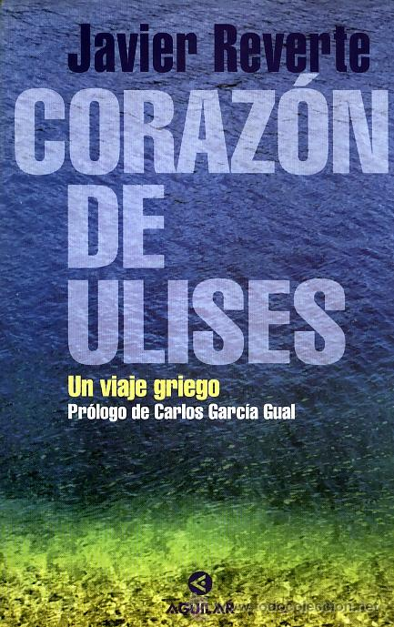 JAVIER REVERTE. CORAZÓN DE ULISES. MADRID, 1999. (Libros de Segunda Mano - Pensamiento - Otros)