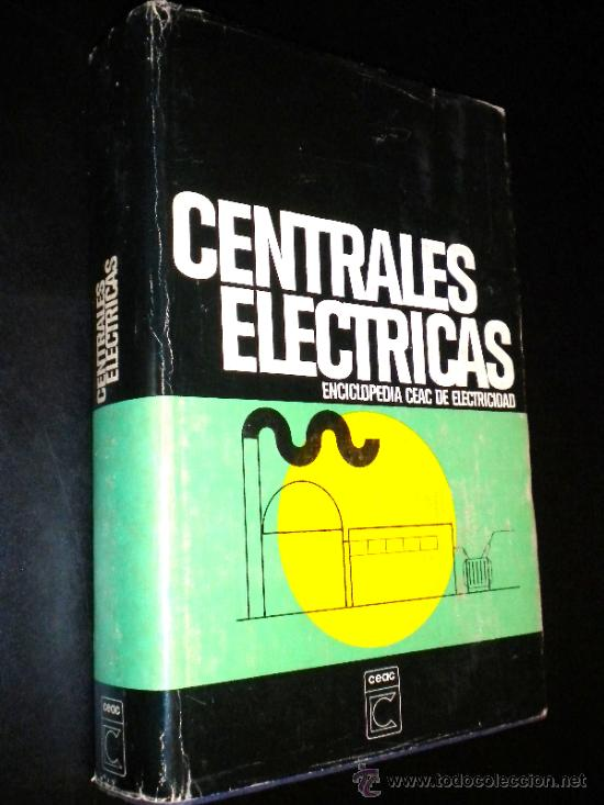 CENTRALES ELÉCTRICAS / RAMÍREZ VÁZQUEZ, JOSÉ (Libros de Segunda Mano - Ciencias, Manuales y Oficios - Otros)
