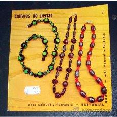 Libros de segunda mano: ARTE MANUAL Y FANTASIA-LIBRETO DE 1973 COLLARES DE PERLAS- Nº 7 DE LA SERIE. Lote 36736227
