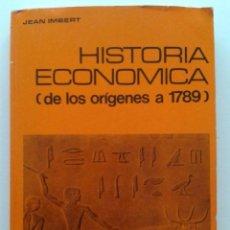 Libros de segunda mano: HISTORIA ECONOMICA (DE LOS ORIGENES A 1789) - JEAN IMBERT - VICENS VIVES. Lote 36751805