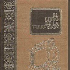Libros de segunda mano: EL LIBRO DE LA TELEVISIÓN - ALFONSO LAGOMA. Lote 36752351
