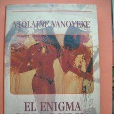 Libros de segunda mano: EL ENIGMA DE LA EGIPCIA. VANOYEKE. TAPA DURA. Lote 36759160