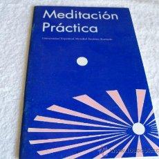 Libri di seconda mano: MEDITACIÓN PRÁCTICA, U.E M. BRAHMA KUMARIS. ED.UEMBK. ( PARACIENCIAS C 4 ). Lote 36782697