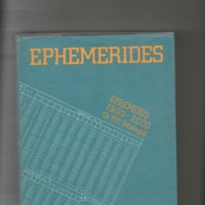 Libros de segunda mano: EPHEMERIDES 1900-2000 INTERNATIONAL EDITION. Lote 36813656