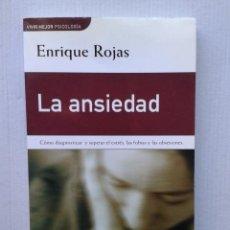 Livros em segunda mão: LA ANSIEDAD - ENRIQUE ROJAS. Lote 36824145