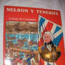 Libros de segunda mano: NELSON Y TENERIFE - BERBEL Y AGUADO (EM3). Lote 37025787