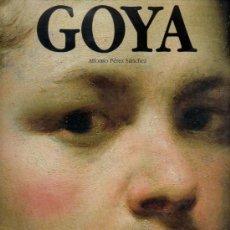 Libros de segunda mano: GOYA / ALFONSO PÉREZ SÁNCHEZ . ED. PLANETA *NUMEROSAS REPRODUCIONES OBRAS : PINTURAS, GRABADOS .... Lote 38292773