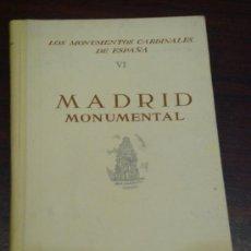 Libros de segunda mano: MADRID MONUMENTAL. Lote 36921981