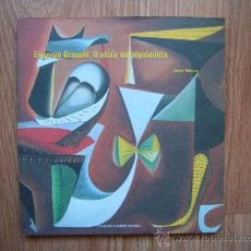 Libros de segunda mano: EUGENIO GRANELL - O ELIXIR DO ALQUIMISTA - JAVIER HERRERA - FUNDACION GRANELL. Lote 36932724