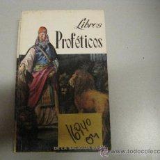 Libros de segunda mano: LIBROS PROFÉTICOS DE LA SAGRADA BIBLIAJOSÉ TREPAT19692,00. Lote 36962224