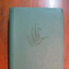 Libros de segunda mano: EL CICLO HISPÁNICO. TOMO I. VIDA DE CRISTOBAL COLÓN Y HERNÁN CORTÉS.ED. SUDAMERICANA 1958.. Lote 36967236