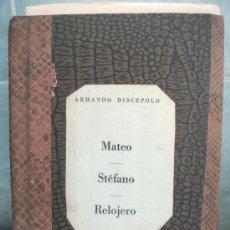 Libros de segunda mano: DISCEPOLO (MATEO / STEFANO / RELOJERO) ENCUADERNADO PERSONAL - AÑO 1958 - COMPLETO Y ENTERO. Lote 27068368