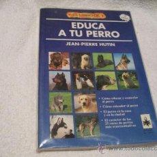 Libros de segunda mano: EL LIBRO-EDUCA A TU PERRO, JEAN-PIERRE HUTIN. ED. EL DRAC. (VARIOS C3). Lote 37040815