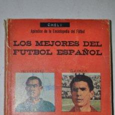 Libros de segunda mano: LOS MEJORES DEL FÚTBOL ESPAÑOL. APÉNDICE DE LA ENCICLOPEDIA DEL FÚTBOL. RM61745. Lote 37067756