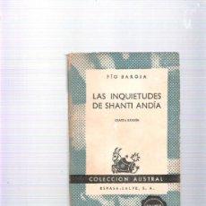 Libros de segunda mano: PIO BAROJA - -LAS INQUIETUDES DE SHANTI ANDÍA -4ª EDICION AÑO 1955. Lote 37123467