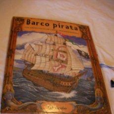 Libros de segunda mano: BARCO PIRATA - GRAN LIBRO TRIDIMENSIONAL (EM3). Lote 48913588