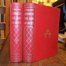 Libros de segunda mano: CRÓNICAS DEL OJO DE BUEY. G. TOUCHARD LA FOSSE. 2 TOMOS. Lote 37161365