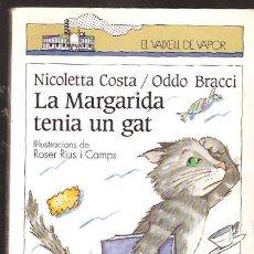 Libros de segunda mano: LA MARGARIDA TENIA UN GAT -. Lote 37223174