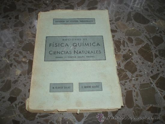 FISICA, QUIMICA Y CIENCIAS NATURALES. PARA EXAMEN INGRESO ESTUDIOS DE PERITOS INDUSTRIALES. 1950. (Libros de Segunda Mano - Ciencias, Manuales y Oficios - Otros)