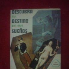 Libros de segunda mano: DR. PAPUS: DESCUBRA SU DESTINO EN SUS SUEÑOS. Lote 37230122