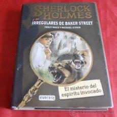 Libros de segunda mano: SHERLOCK HOLMES Y LOS IRREGULARES DE BAKER STREET. Lote 37240181