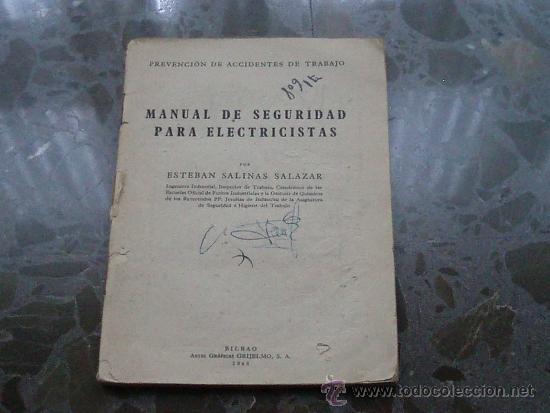 MANUAL DE SEGURIDAD PARA ELECTRICISTAS. 1948. ARTES GRÁFICAS GRIJELMO. BILBAO (Libros de Segunda Mano - Ciencias, Manuales y Oficios - Otros)