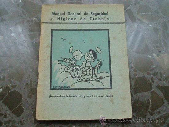 MANUAL DE SEGURIDAD E HIGIENE DE TRABAJO.1948. ARTES GRAFICAS GRIJELMO (Libros de Segunda Mano - Ciencias, Manuales y Oficios - Otros)