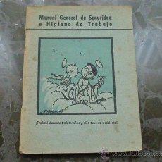 Libros de segunda mano: MANUAL DE SEGURIDAD E HIGIENE DE TRABAJO.1948. ARTES GRAFICAS GRIJELMO. Lote 37258128