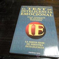 Libros de segunda mano: TEST DE INTELIGENCIA EMOCIONAL. ED. MARTINEZ ROCA, 1997. Lote 37270493