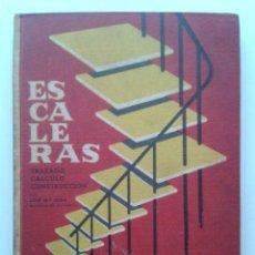 Libri di seconda mano: ESCALERAS - TRAZADO, CALCULO, CONSTRUCCION - CEAC. Lote 37304921