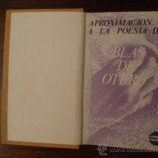 Libros de segunda mano: APROXIMACIÓN A LA OBRA DE BLAS DE OTERO --- ITZIAR ZAPIAIN, RAMÓN IGLESIAS. Lote 39872204