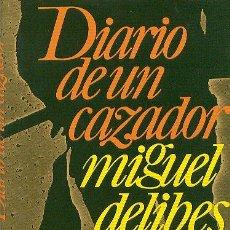 Libros de segunda mano: MIGUEL DELIBES / DIARIO DE UN CAZADOR . CÍRCULO DE LECTORES 1979 * CAZA BELLO LIBRO *. Lote 37307665
