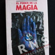 Libros de segunda mano: EL PODER DE LA MAGIA LIBRO SECRETOS MISTERIOS ANTIGUOS Y MODERNOS BRUJERÍA RITOS CONJUROS MUY ILUSTR. Lote 37322188