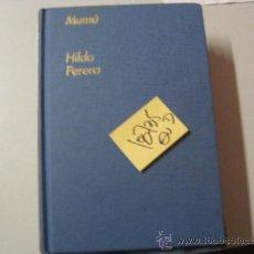 Libros de segunda mano: MUMUHILDA PERERATAPA DURA ILUSTRADO4 €. Lote 38402052