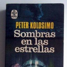 Libros de segunda mano: SOMBRAS EN LAS ESTRELLAS. PETER KOLOSIMO.. Lote 37341326