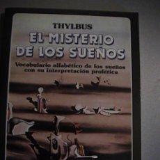 Libros de segunda mano: EL MISTERIO DE LOS SUEÑOS. Lote 37342660