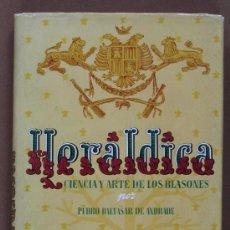 Libros de segunda mano: HERÁLDICA. CIENCIA Y ARTE DE LOS BLASONES. PEDRO BALTASAR DE ANDRADE. Lote 37351507