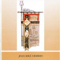 Libros de segunda mano: LA SOCIETAT CORAL EL RAÏM DE SANT CUGAT SESGARRIGUES - SOLÉ I BORDES - 1991 - SIGNATURA AUTOR. Lote 37376926