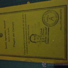 Libros de segunda mano: SERVICIO AGRONOMICO NACIONAL SECCION DE SEVILLA PLAGAS DEL CAMPO 1937 A. P. FRANCO ARRIBA ESPAÑA. Lote 37400727