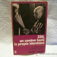 Libros de segunda mano: ZEN, UN CAMINO HACIA LA PROPIA IDENTIDAD,ENOMIYA -L.ED MENSAJERO.(PARACIENCIAS C3. Lote 48565077