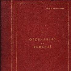 Libros de segunda mano: ARCHIVADOR CON DOCUMENTOS LEGISLACIÓN ADUANERA-- ORDENANZAS DE ADUANAS 1973. Lote 37425362
