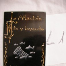 Libros de segunda mano: LA ATLANTIDA, MITO O LEYENDA - JOSE GREGORIO GONZALEZ - ENVIO GRATIS PARA ESPAÑA. Lote 37512887