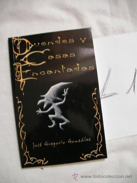 DUENDES Y CASAS ENCANTADAS - JOSE GREGORIO GONZALEZ - ENVIO GRATIS A ESPAÑA (Libros de Segunda Mano - Parapsicología y Esoterismo - Otros)