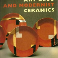Libros de segunda mano: ART DECO AND MODERNIST CERAMICS DE KAREN MCCREADY (THAMES AND HUDSON). Lote 37447306